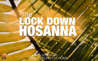 Palm Sunday Family Liturgy at Home